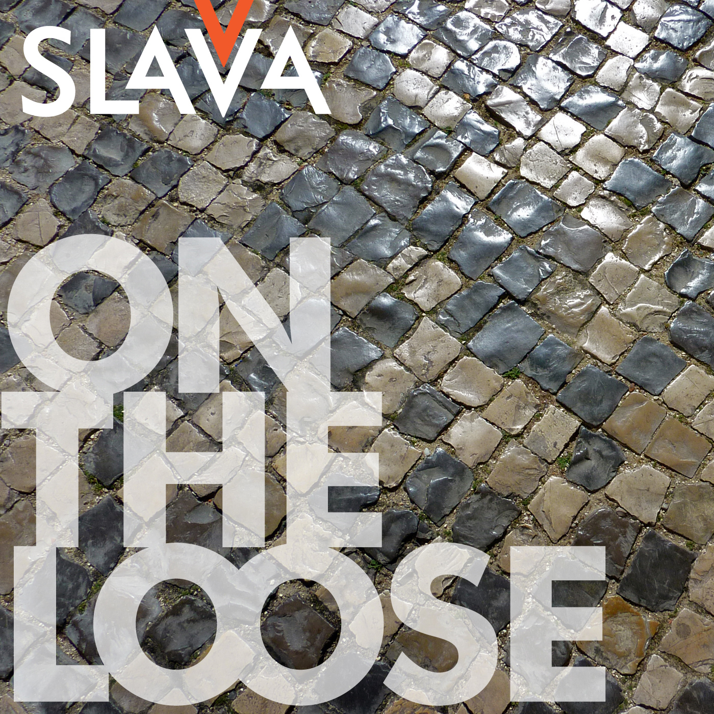 Slava V - On The Loose