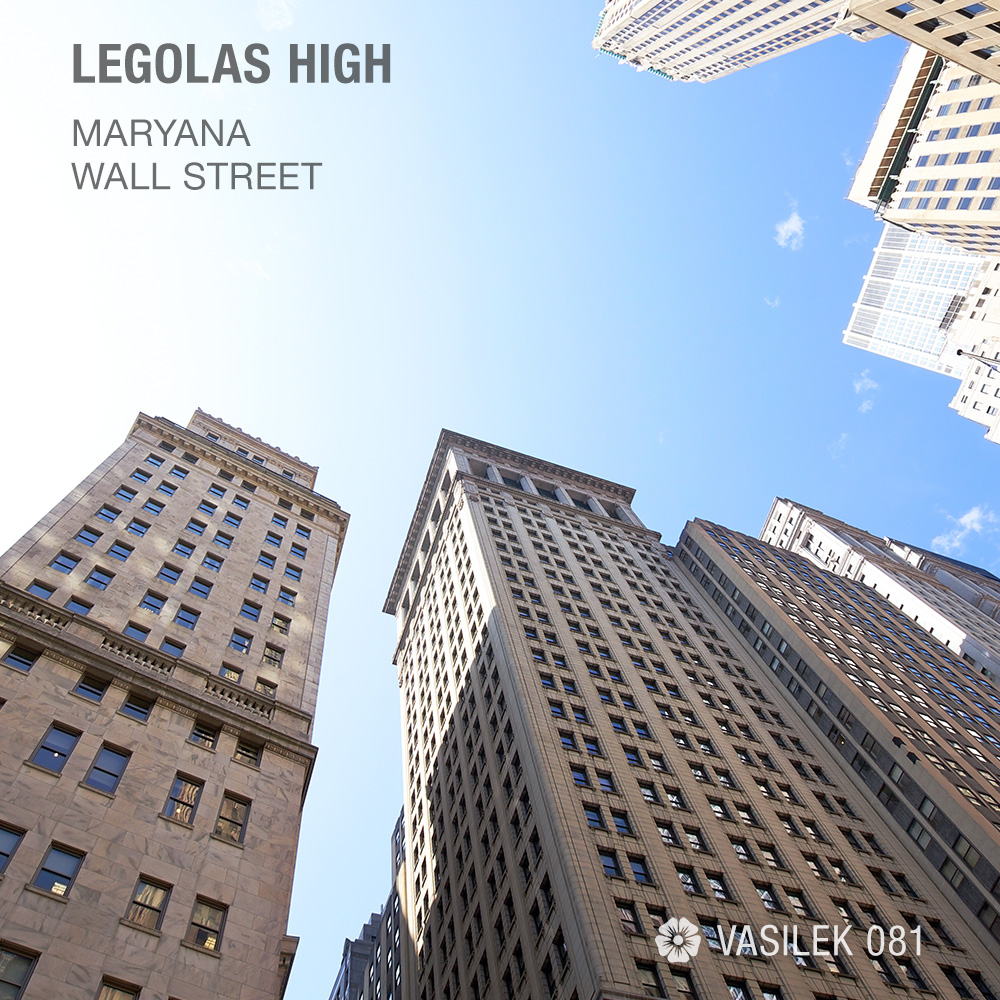 Legolas High - Wall Street