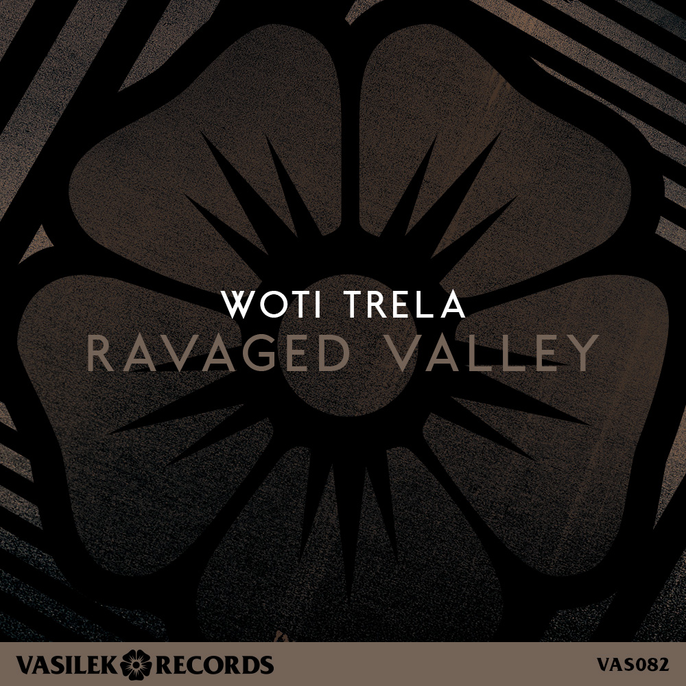 Woti Trela - Ravaged Valley