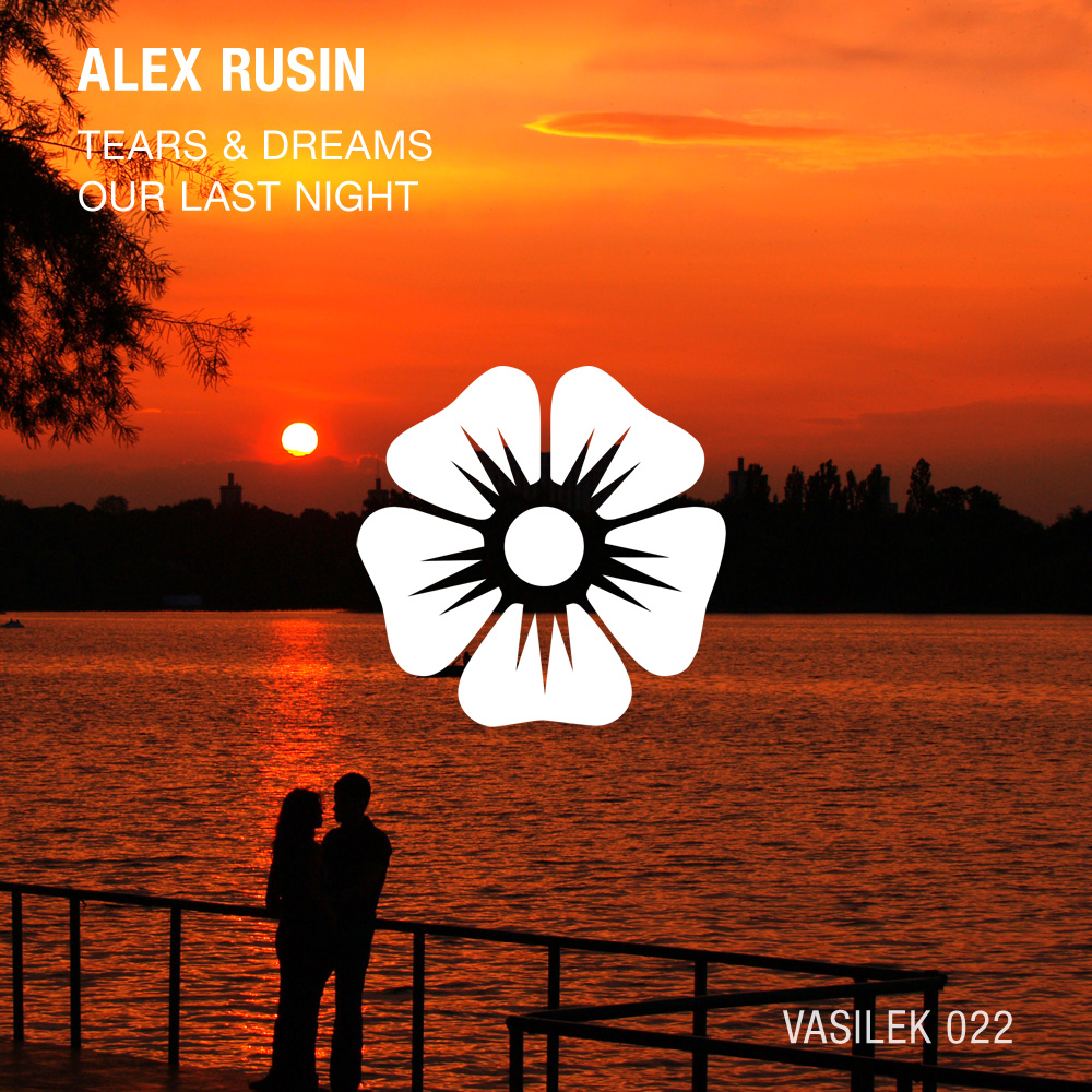 Alex Rusin - Tears & Dreams